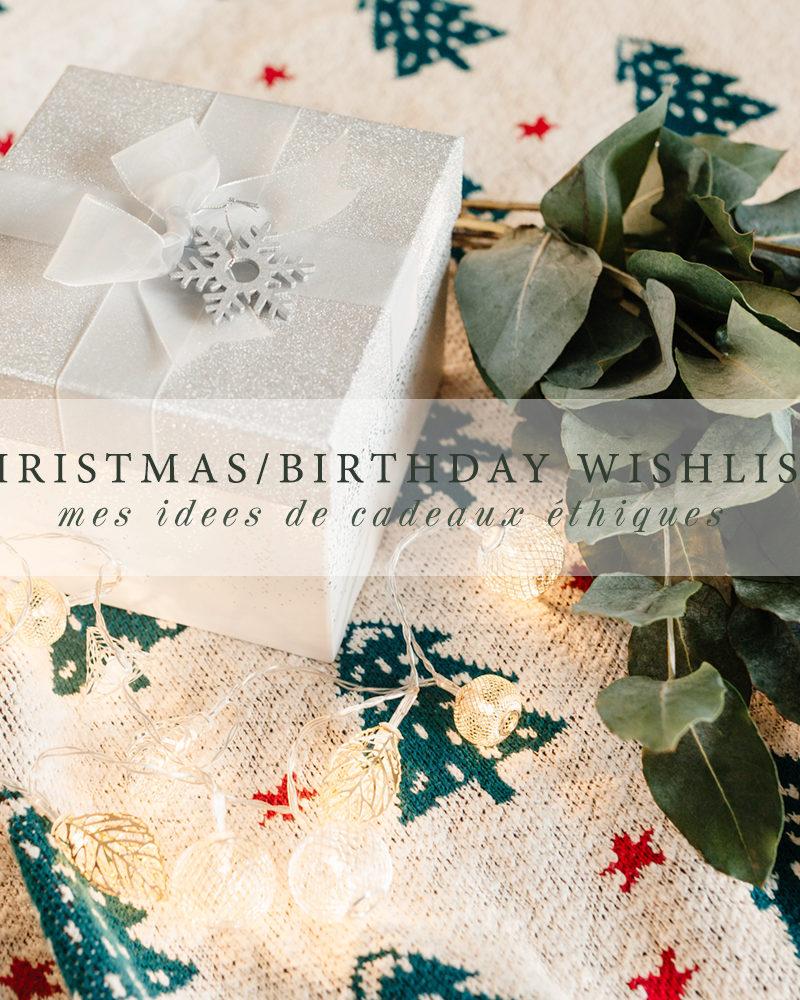 Ma wishlist Noël/Anniversaire